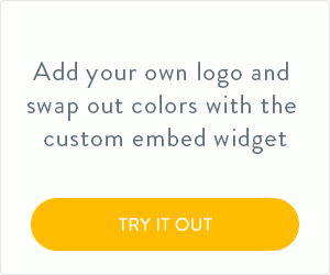 Add your own logo and swap out colors with the custom embed widget.